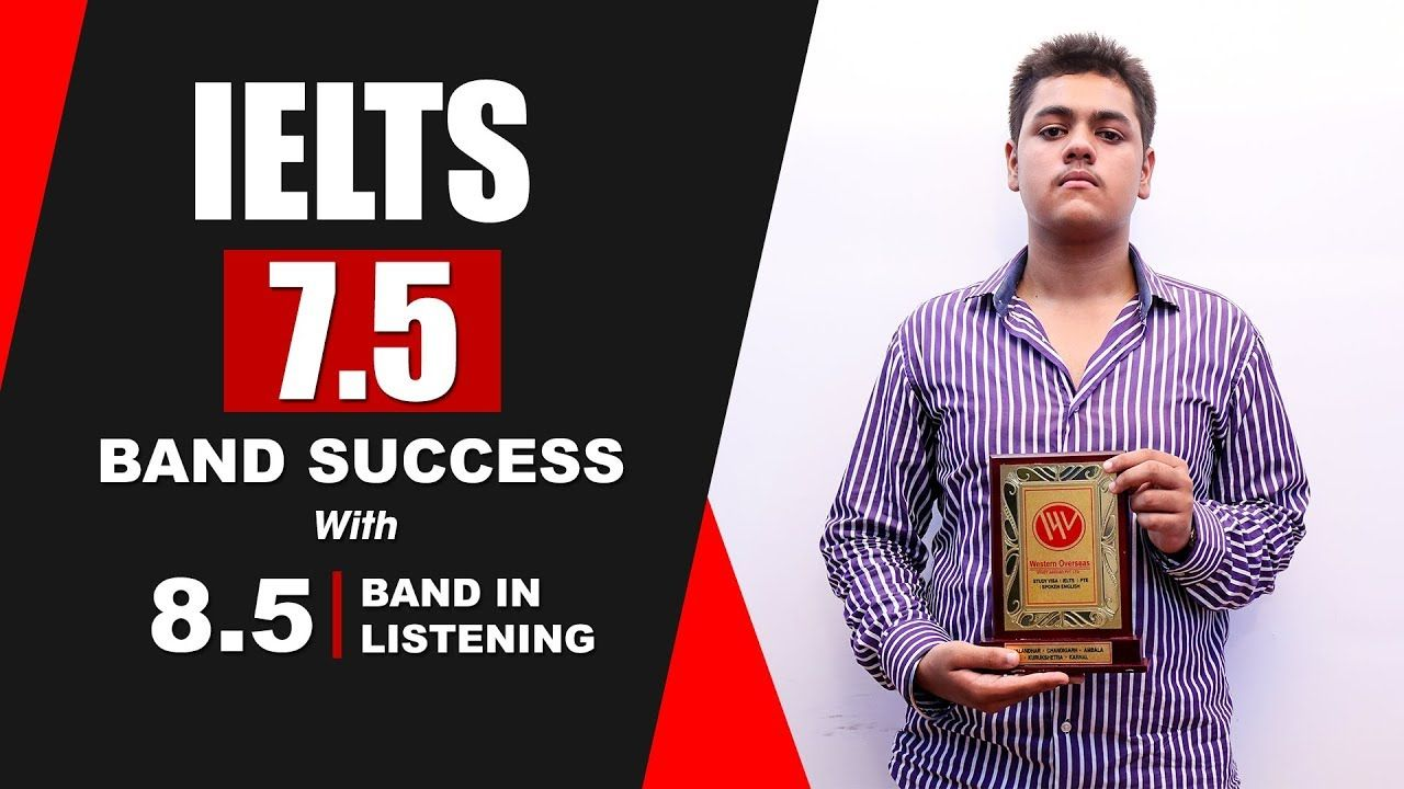 IELTS 7.5 Band Success with 8.5 in Listening Ielts