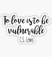 To Love - C.S. Lewis Sticker