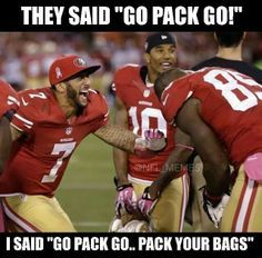49ers Vs Green Bay Meme Google Search Nfl Memes Forty Niners 49ers