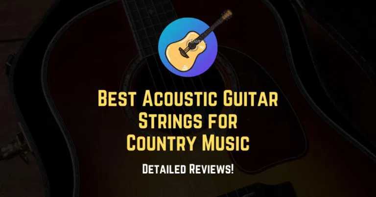 5 Best Acoustic Guitar Strings For Country Music 2021 In 2021 Acoustic Guitar Strings Best Acoustic Guitar Acoustic Guitar
