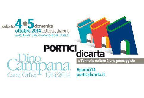 PORTICI DI CARTA Sabato 4 e domenica 5 ottobre 2014 Torino