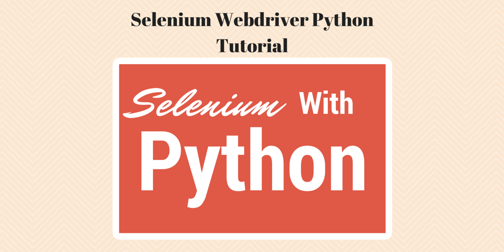 Learn best practices to use Selenium Webdriver Python for web