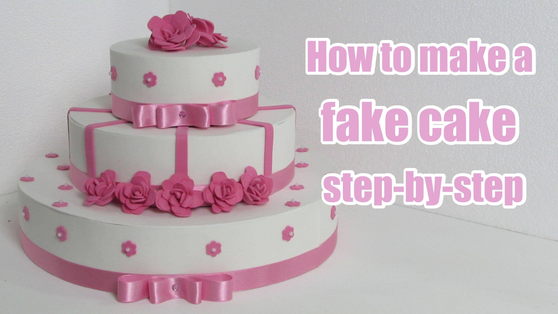 How to make a fake cake stepbystep fake cake dummy