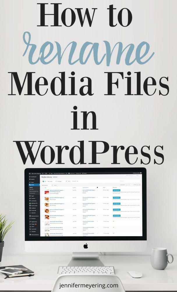 Rename Media Files In WordPress