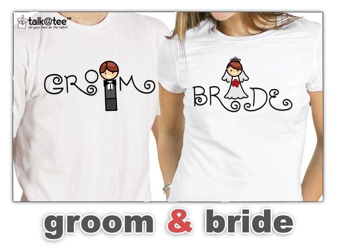 Wedding T Shirt Ideas: Couple Shirt: Groom & Bride