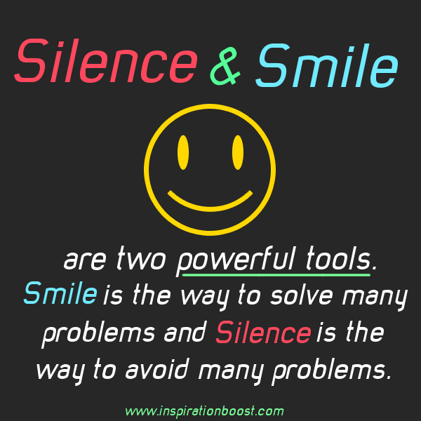 Humor Inspirational Quotes: Silence And Smile Quote