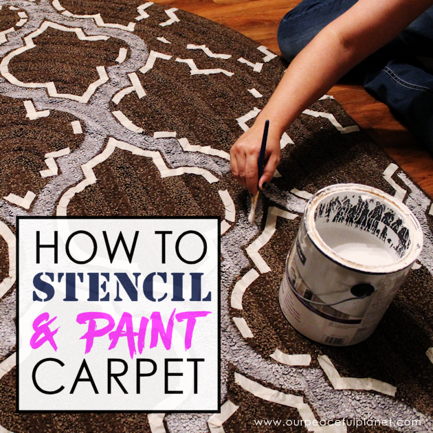 How To Stencil Paint Carpet Our Peaceful Planet Painting Carpet Diy Rug Painting Painted Rug