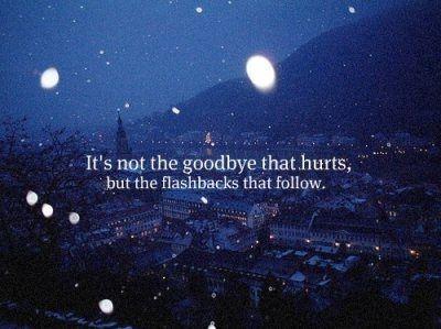 goodbyes.