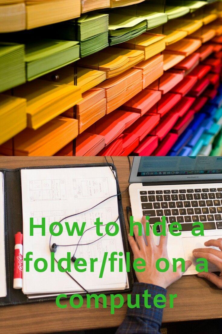 How to make a hidden folder in Windows Windows computer