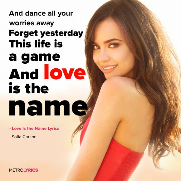 Sofia Carson - Love Is the Name Lyrics and LyricArt So we ...