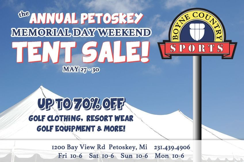 Petosky Tent Sale going on this Memorial Weekend Tent