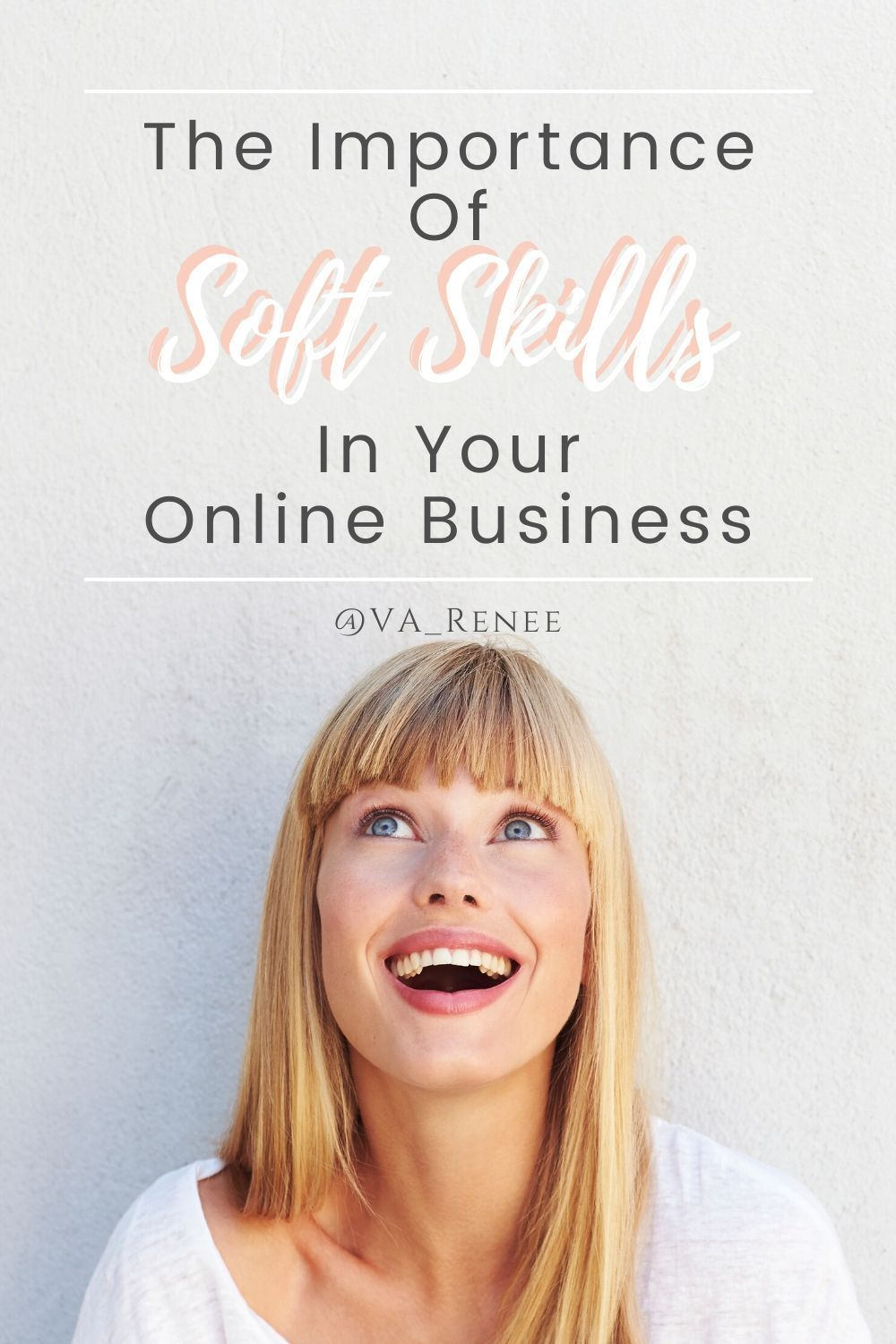 The Importance Of Soft Skills In Your Online Business Soft Skills Instagram Tips Girl Boss