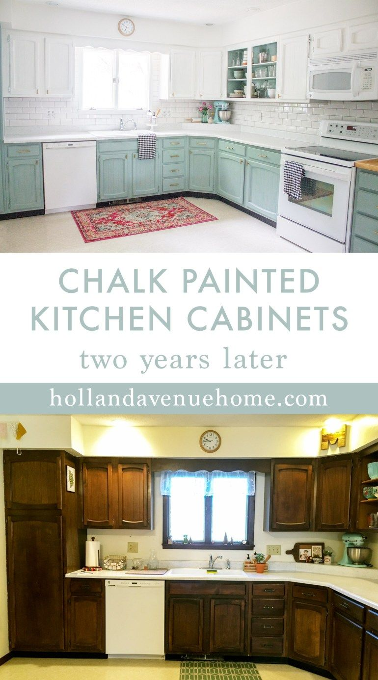 Chalk Painted Kitchen Cabinets Two Years Later Diy Kitchen Remodel New Kitchen Cabinets Chalk Paint Kitchen