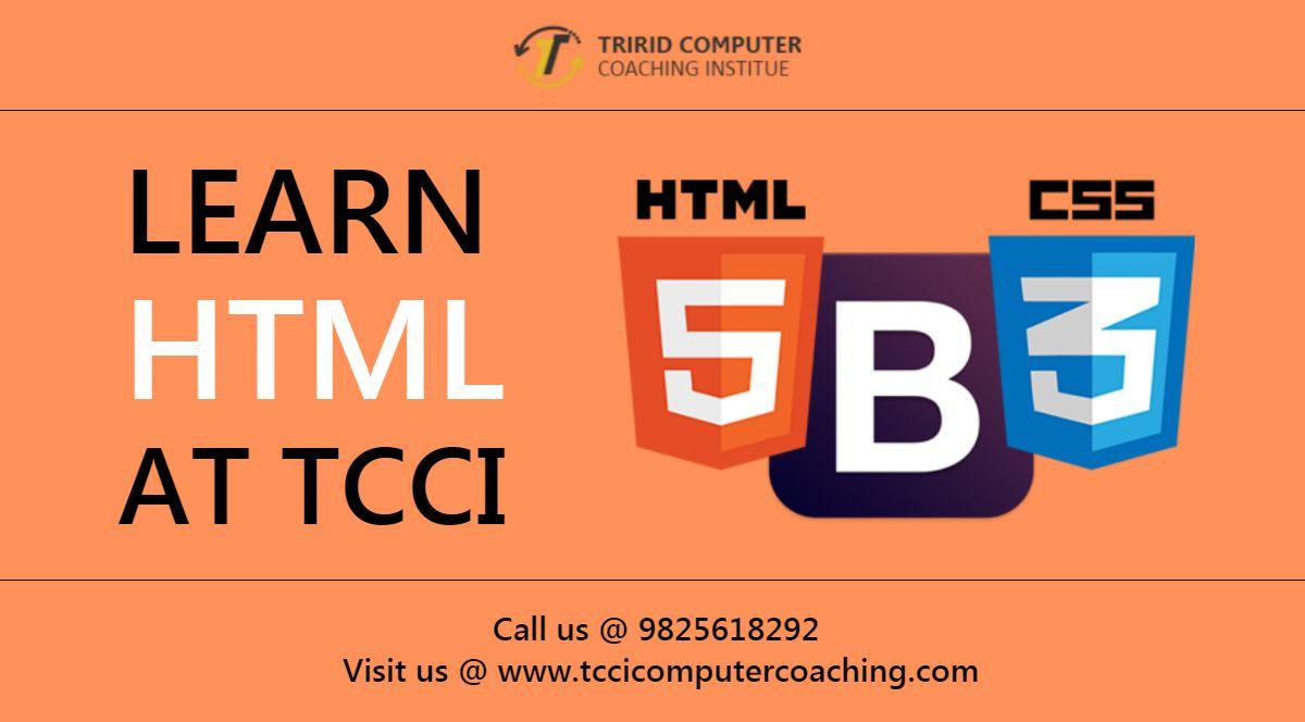HTML Language at TCCI – tccicomputercoaching com
