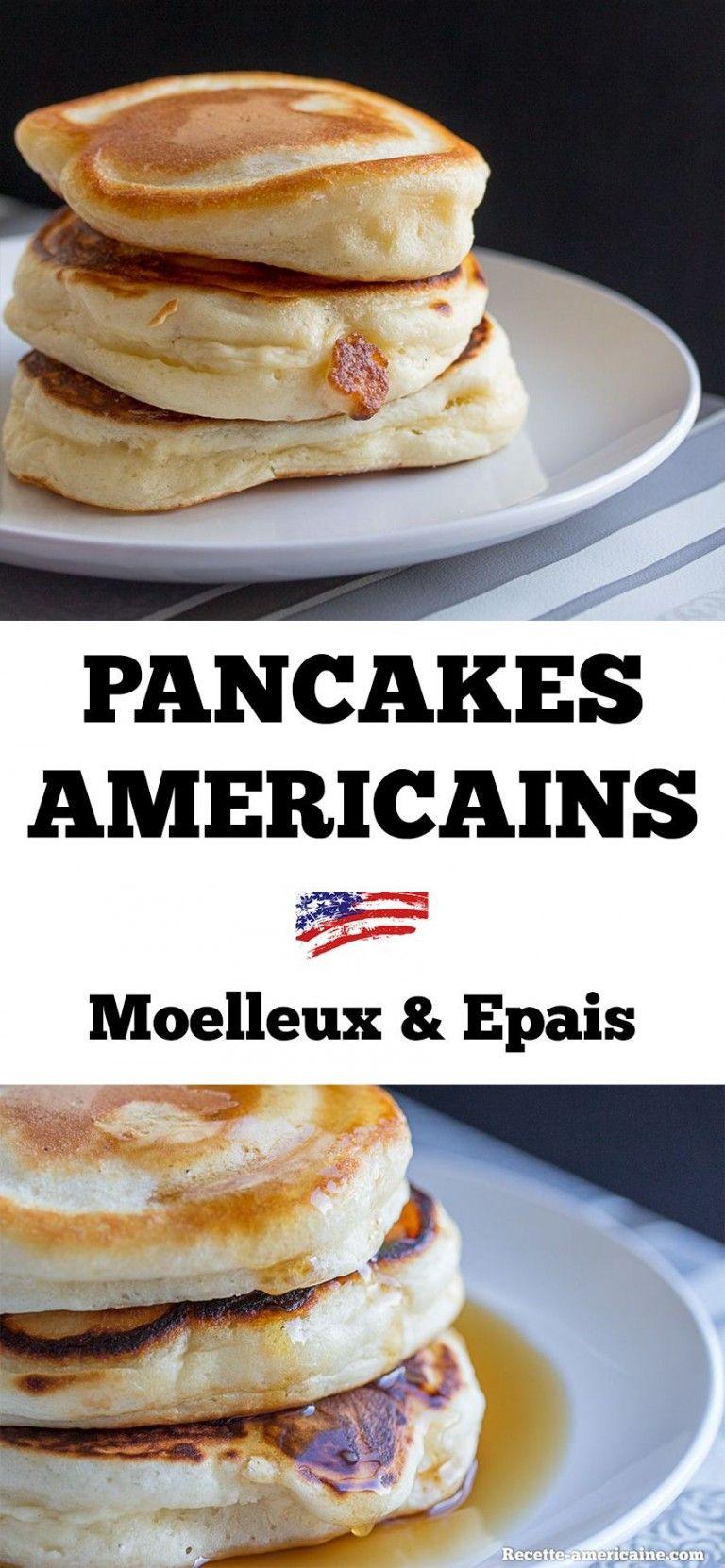 Recette De Pancakes Super Epais Et Tres Moelleux Recipe Gateau