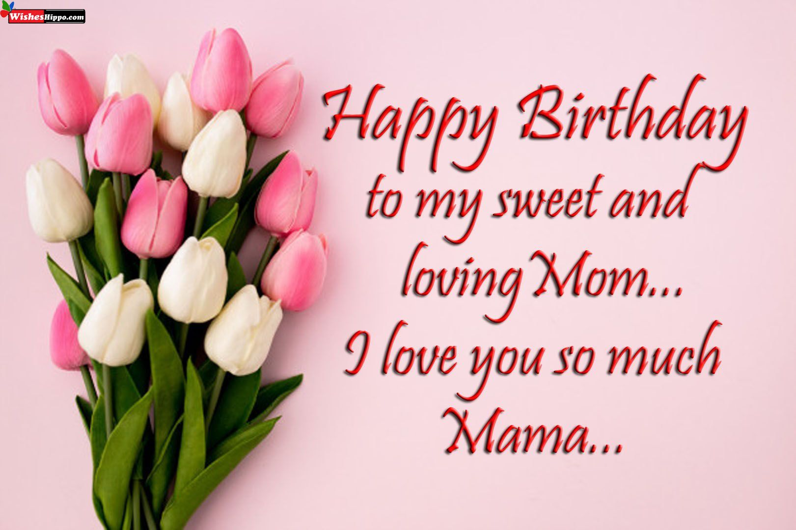 Pin By Wisheshippo On Birthday Wishes In 2021 Birthday Wishes For Mom Birthday Wishes For Mother Happy Birthday Mom Images