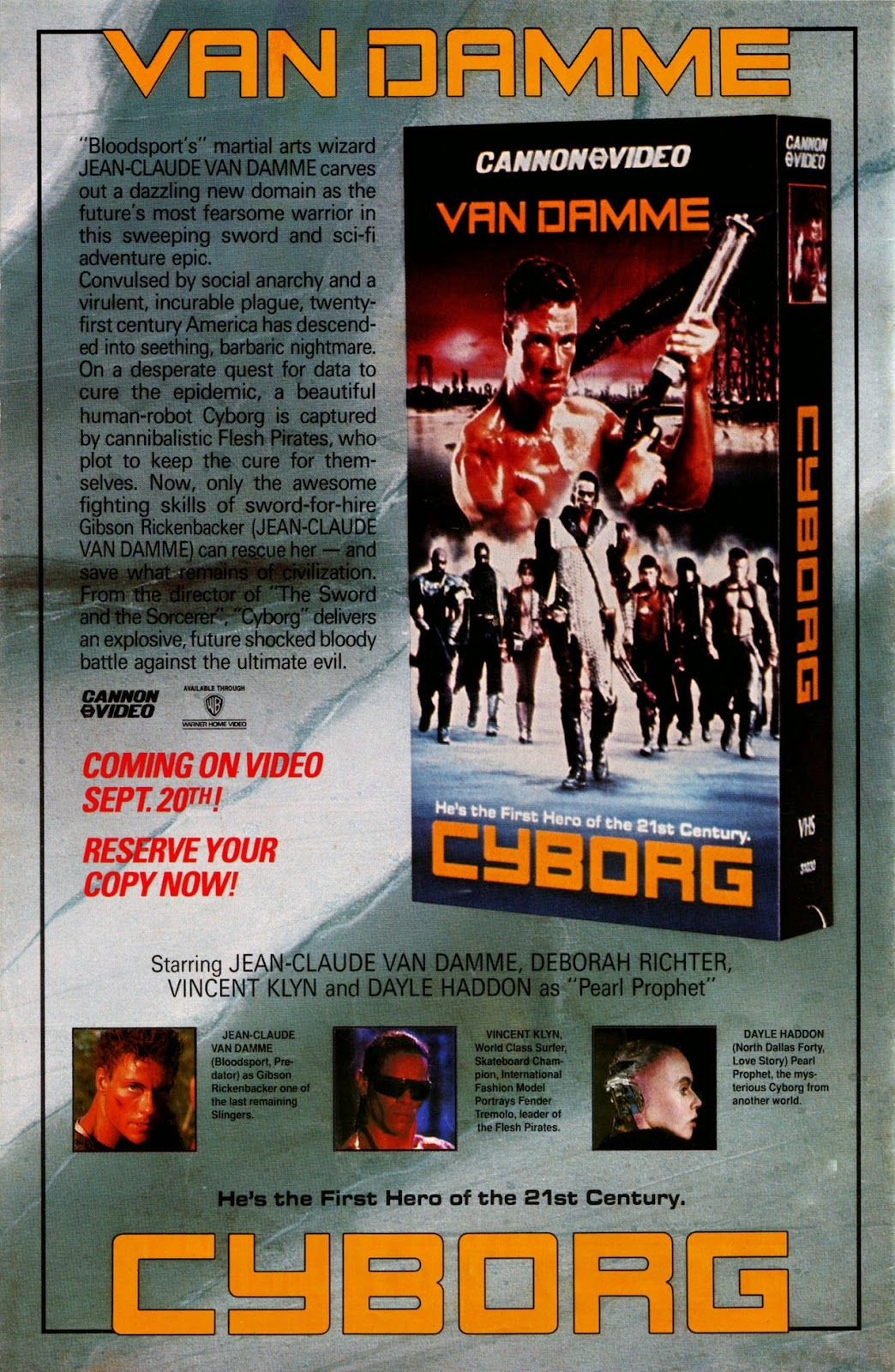Ad For Vhs Release Of Jean Claude Van Damme S Cyborg The Was A Promo Cyborg A Cannon Video Comic To Go With The Film Comics Jean Claude Van Damme Dark Horse