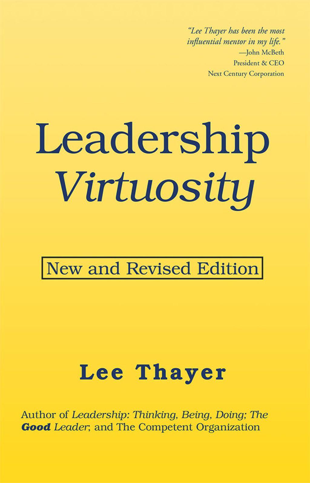 Leadership virtuosity ebook leadership education life