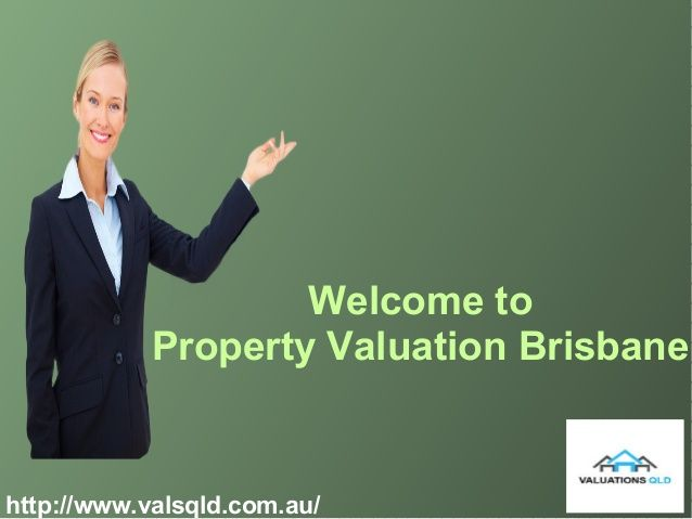 Valuation Qld Provide Commercial And Residential Valuation To The