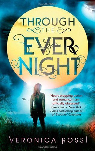 Through The Ever Night By Veronica Rossi Http Www Dp 1907411062 Ref Cm Sw R Pi Dp Wgvlrb1bp7qv4 Veronica Rossi Night Book Book Worth Reading