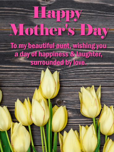 To My Beautiful Aunt Happy Mother S Day Card Birthday Greeting Cards By Davia Happy Mother S Day Card Happy Mother S Day Aunt Happy Mothers Day Friend