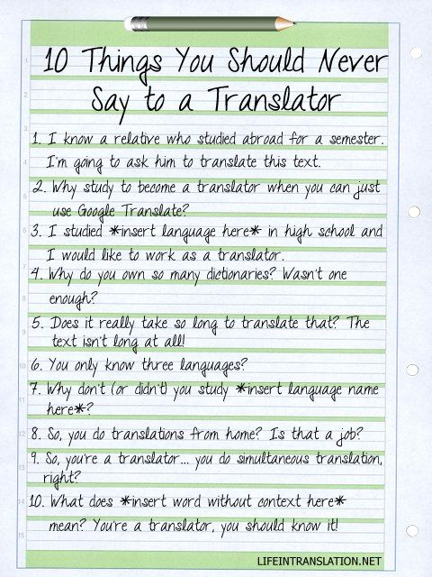 Things You Should Never Say To A Translator Genius