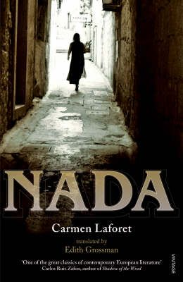 Nada by Carmen LaForet / a wonderful book by this Spanish author