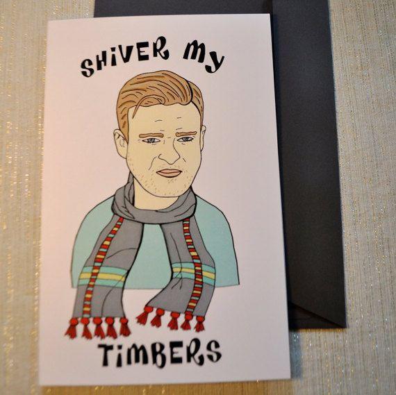 Justin Timberlake Shiver My Timbers Blank Funny Pun Card Etsy Funny Puns Pun Card Cards