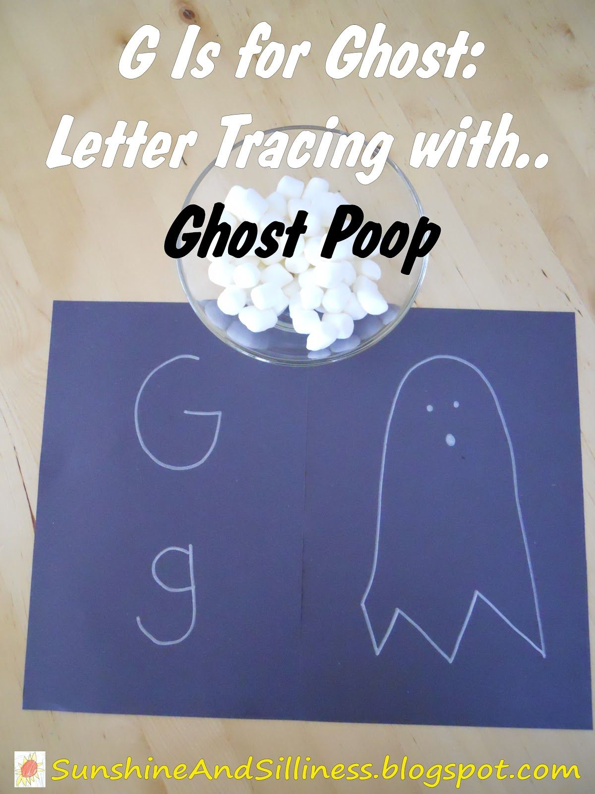 Sunshine And Silliness G Is For Ghost Letter Tracing With Ghost Poop