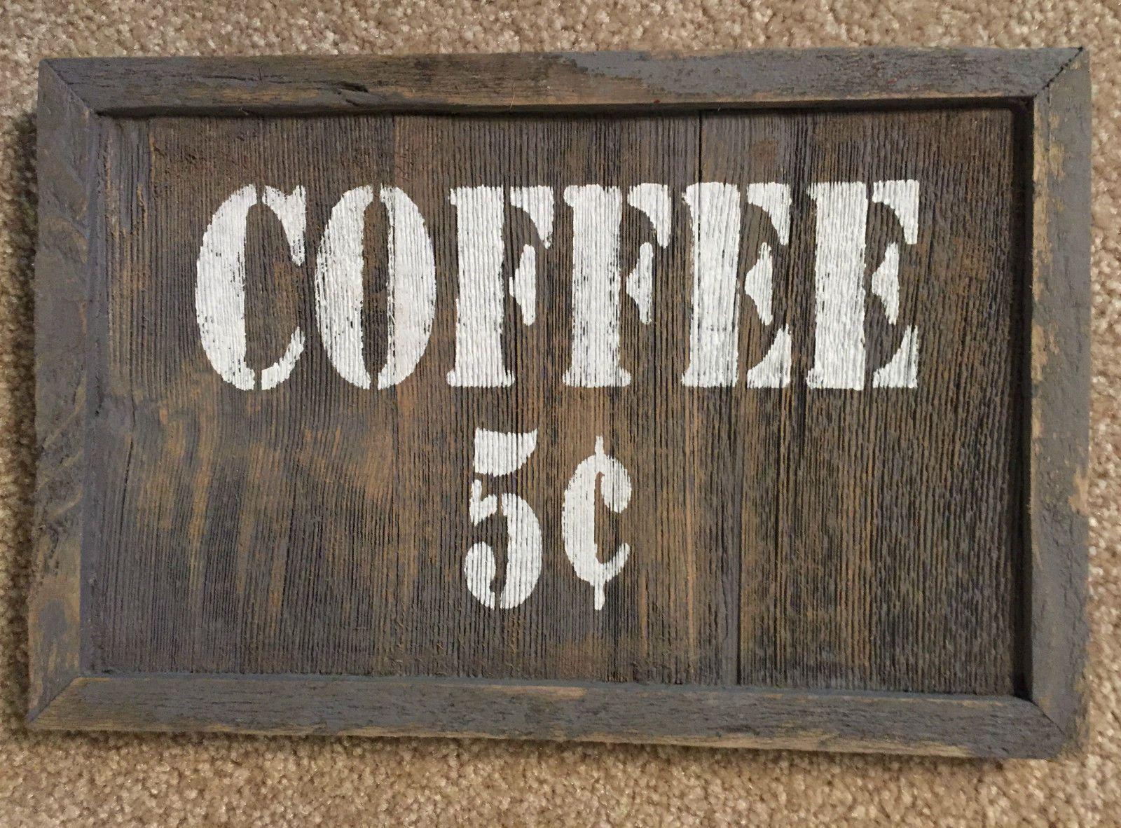 COFFEE 5c SIGN BEACH CABIN BAR PUB