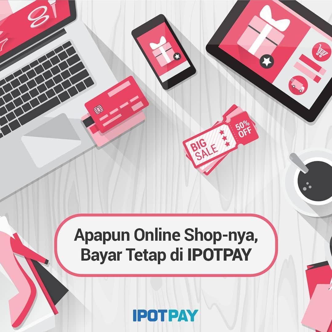 Untuk Kamu Yang Sering Belanja Online Tidak Perlu Repot Untuk Pembayarannya Sekarang Di Ipotpay Tabungan Online Kamu Bisa Bayar Tabungan E Commerce Pengikut