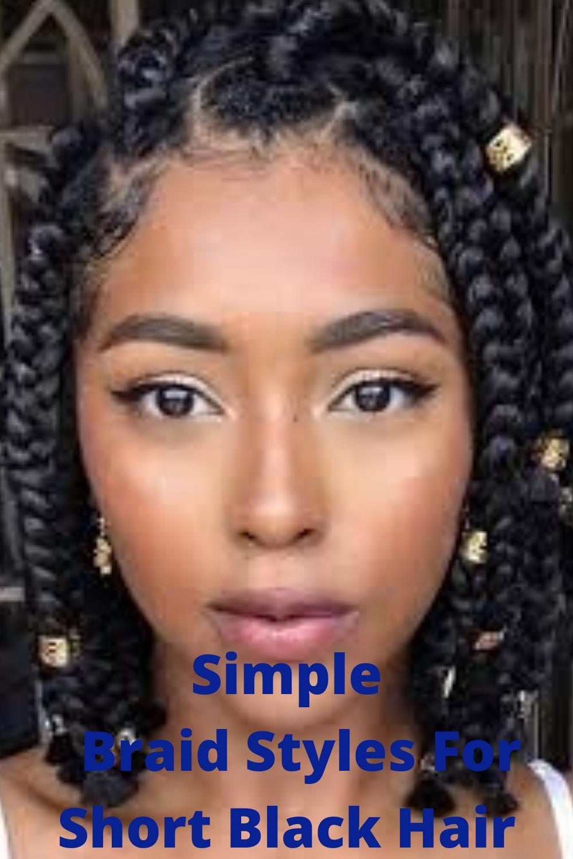 Simple Braid Styles For Short Black Hair