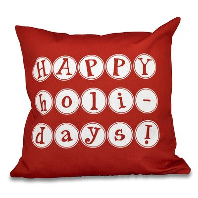 "The Holiday Aisle Happy Holidays Word Print Outdoor Throw Pillow Size: 18"" H x 18"" W, Color: Red"