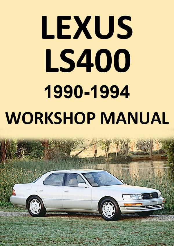 lexus ls400 1990 1994 workshop manual lexus car manuals direct rh pinterest com 1990 lexus ls400 owners manual 1991 Lexus LS400 Engine Diagram