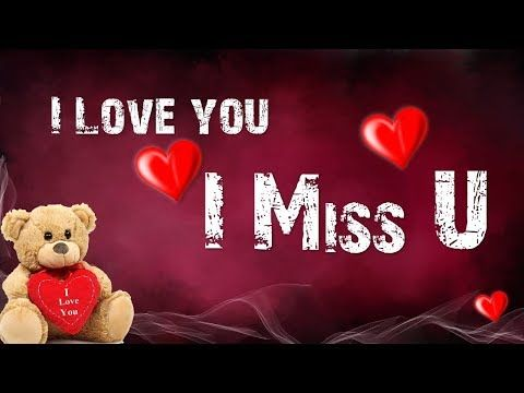 i love and miss you messages