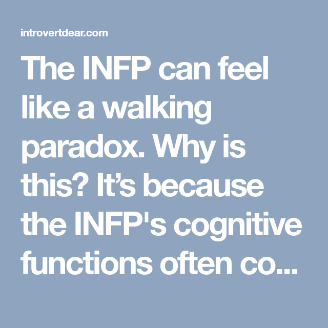 10 Contradictory Things About INFP Personality Type | Single | Infp