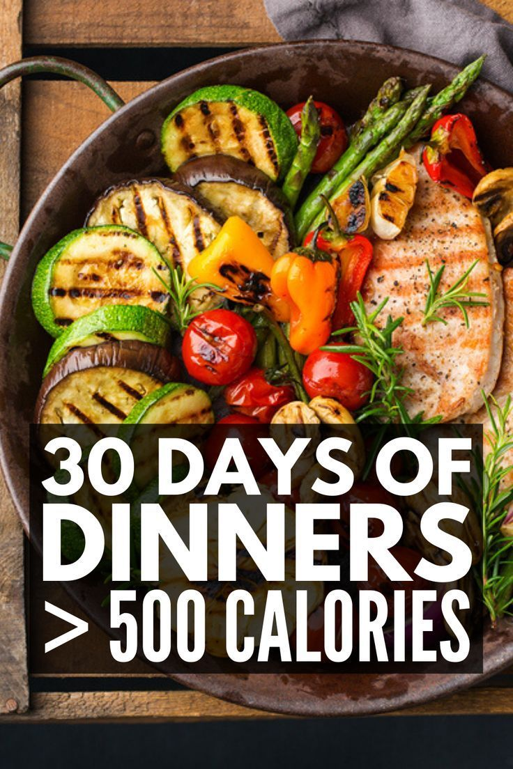 30 Healthy Dinners Under 500 Calories That Are Actually Filling – 30 Days of 500…
