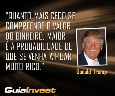 """""""Quando mais cedo se compreende o valor do dinheiro, maior é a probabilidade de que se venha a ficar muito rico"""""""
