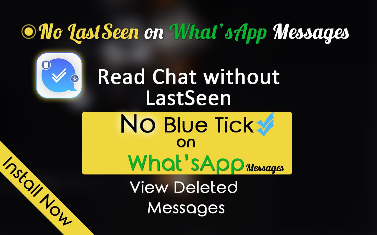 Hide Seen For Whatsapp Android Application App Application Android Messages