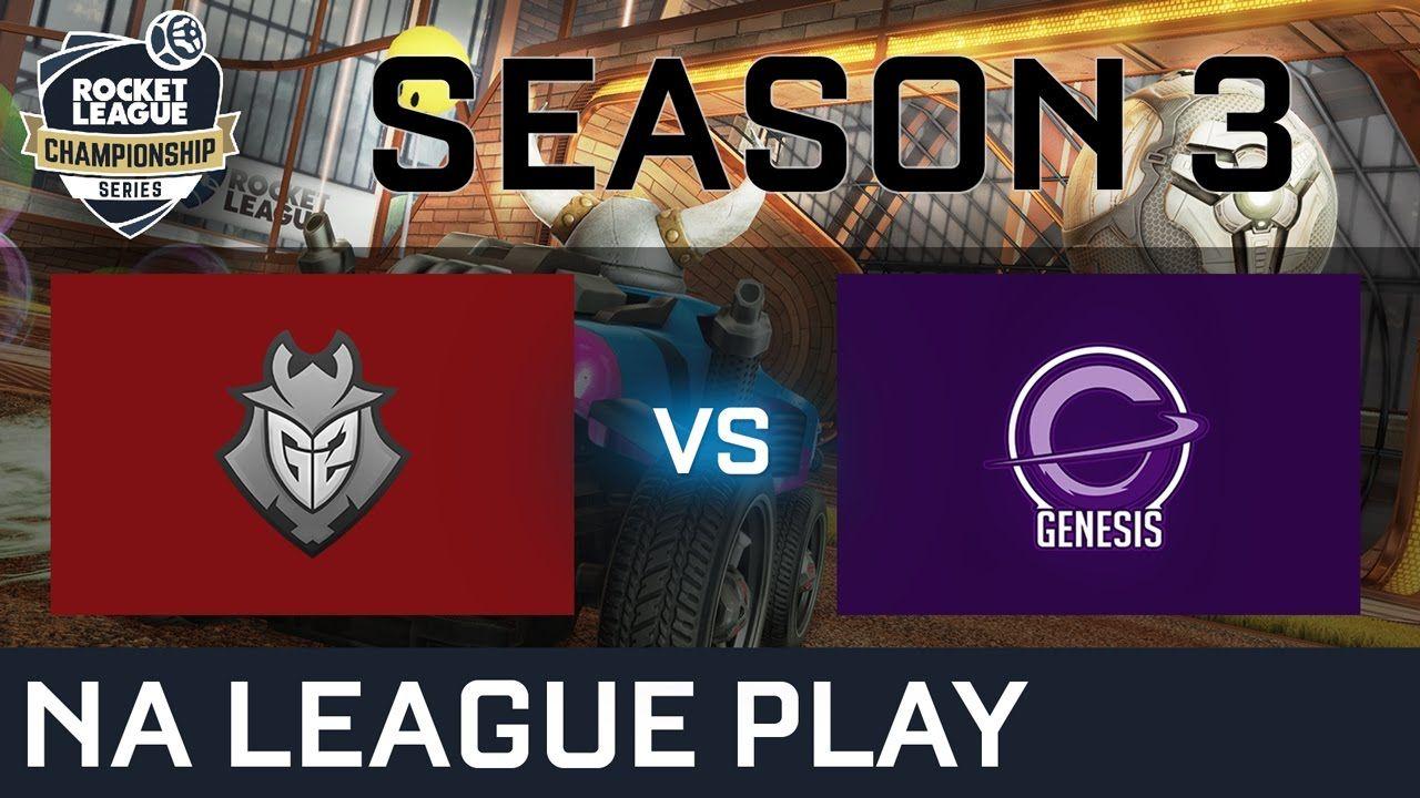 G2 Esports Vs Genesis Na League Play Rlcs S3 Check More At Http Www Esportsnews Ovh G2 Esports Vs Genesis Na League Play Rlcs Rocket League Esports League