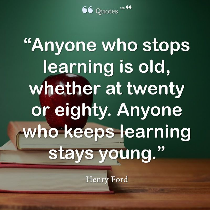 Never Stop Learning Henry Ford Quotes Henry Ford Quotes