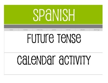 Spanish Future Tense Calendar Activity Calendar Activities