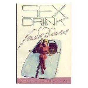 Bayley — Sex, Drink & Fast Cars