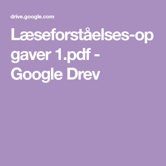 Laeseforstaelses Opgaver 1 Pdf Google Drev Med Billeder Laeseforstaelse