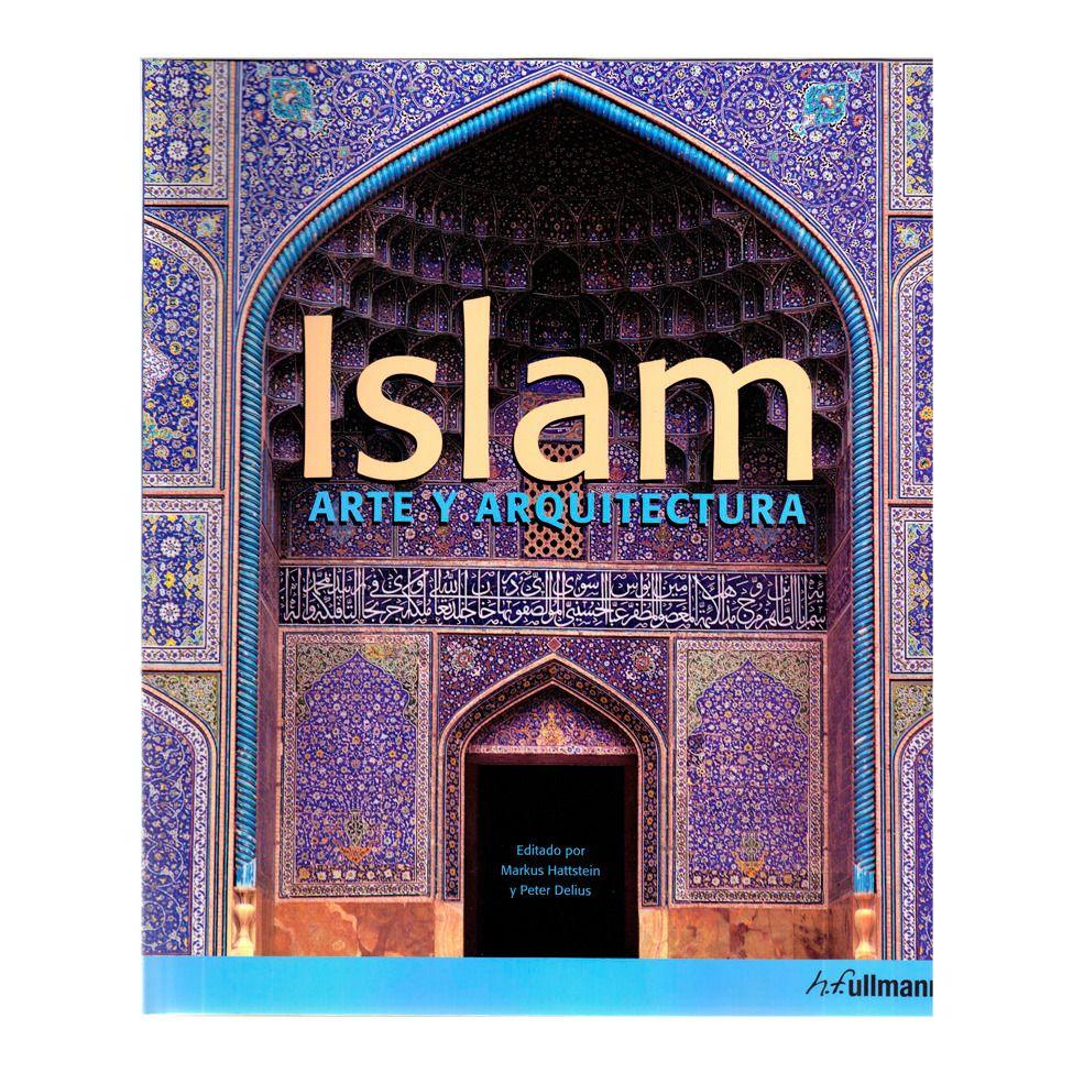"""""""Islam - arte y arquitectura"""""""
