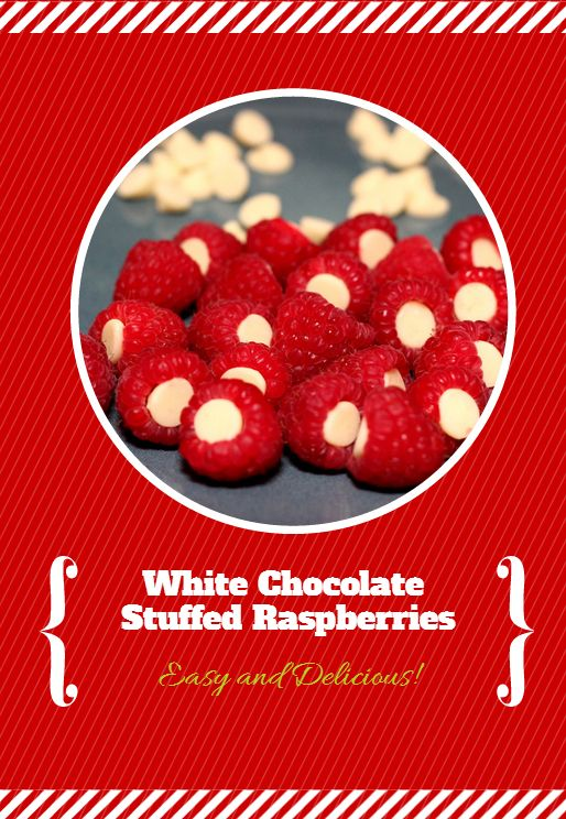 White Chocolate Stuffed Raspberries make a fun treat for the kids or fancy addition to dress up a fruit tray