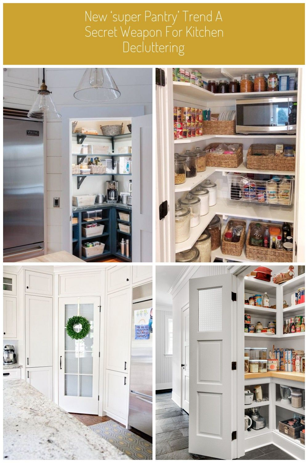 Quot Super Pantries Quot Are A Top Item On Home Wish Lists Industry Experts Say They Make It Easier To Keep Your Kitchen Looking Neat And Tidypantry Door With In 2020
