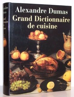 Grand Dictionnaire De Cuisine Alexandre Dumas Food Beef Books To Read
