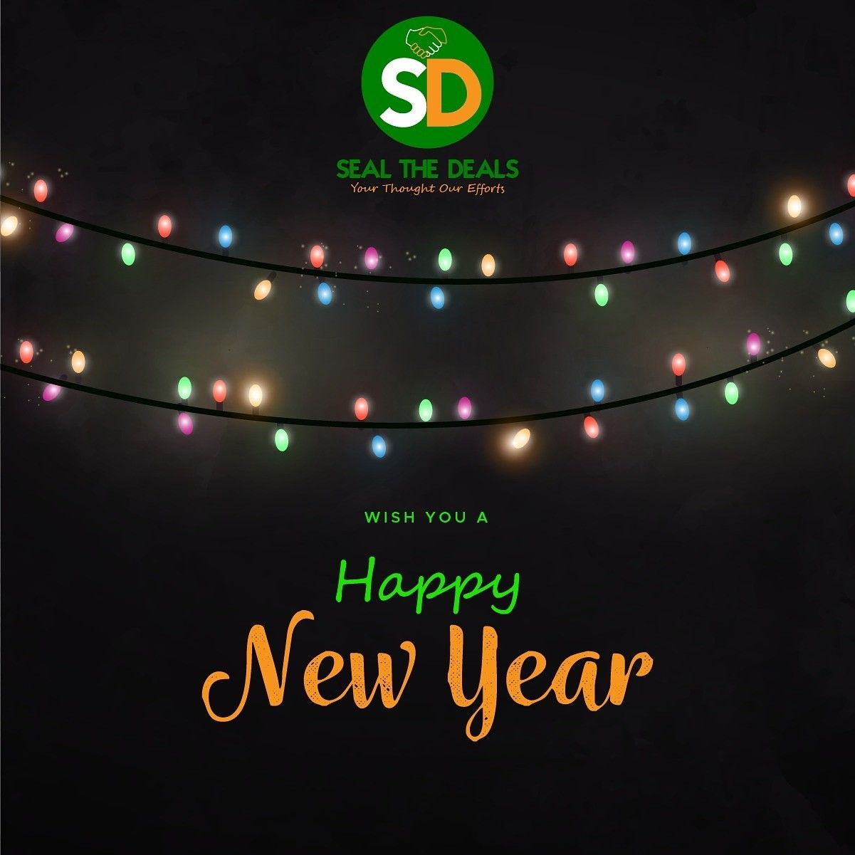 Seal The Deals Wishes Everyone A Very Joyful New Year Ahead Stay Strong And Motivated Happynewyear Newyear Moti Happy New Year Happy Happy New