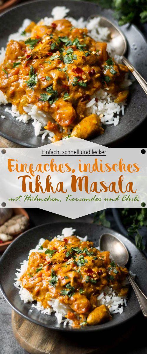 Einfaches indisches Tikka Masala mit Hühnchen – Ina Isst